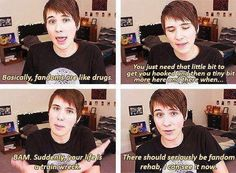 Truth... Dan Howell, you know how it is.