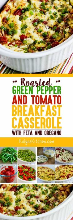 Roasted Green Pepper and Tomato Breakfast Casserole with Feta and Oregano is a great way to help use up the last tomatoes from those big packs of cherry tomatoes from Costco! This tasty breakfast casserole has all the flavors of summer and it's low-carb, Keto, low-glycemic, gluten-free, meatless, and South Beach Diet friendly. [found on KalynsKitchen.com]