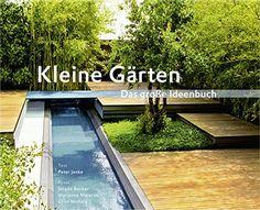 Kleine Gärten. Das große Ideenbuch (Garten- und Ideenbüch... https://www.amazon.de/dp/393810029X/ref=cm_sw_r_pi_dp_x_Gw1HybPT5HP4F
