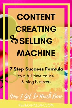 I am a content creating & selling machine. My 7 Step Success Formula is how I get so much done. It comes down todaily, weekly, monthl and smash to do list.