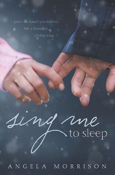 Sing Me to Sleep by Angela Morrison