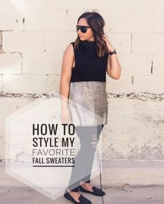 How I style my favorite fall sweaters!