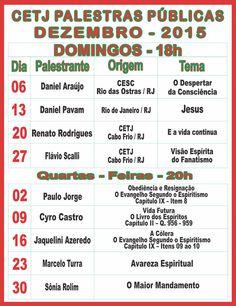 Calendário de Palestras Públicas do CETJ – Dezembro de 2015 -  Cabo Frio – RJ - http://www.agendaespiritabrasil.com.br/2015/12/01/17454/