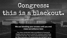 Nearly 15,000 Sites Block Congress As A Protest Against The NSA Surveillance Laws | Penrith Farms Likes | Scoop.it