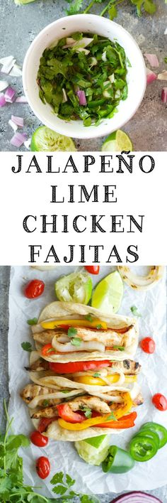 These Jalapeño Lime Chicken Fajitas are packed with flavor for a great healthy meal!