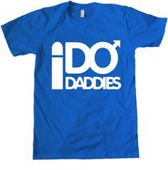 I do daddies