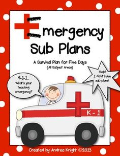 "Emergency Sub Plans  {A 5-Day Survival Plan for K-1 Teachers}  This item provides 5 full days of plans for all subject areas including reading, writing, word work/phonics, math, science/social studies, and an optional daily ""Smart Art"" filler.  Check out the preview by clicking through to the item.  It's a huge lifesaver when you need it most.  :)   74 pages, $"