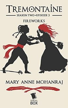 Fireworks (Tremontaine Season 2 Book 3)