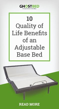 10 Quality of Life Benefits of an Adjustable Power Base  #foundation #platform #adjustable #powerbase #newbed #bedroom #bedframe #decor  #sleep #bedtime #sleepy #nap #naptime #rest #rejuvenate #recover #relax #restore #heal #edema #swelling #circulation #