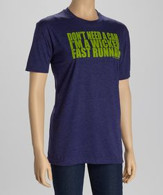 Take a look at this Storm Indigo 'Wicked Fast Runnah' Tee - Women by Gone for a Run on #zulily today!
