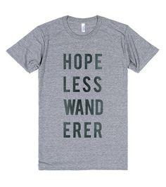 Hopeless Wanderer   T-Shirt   Front  http://skreened.com/behippy/hopeless-wanderer