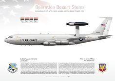UNITED STATES AIR FORCE 552D AIR CONTROL WING, 28TH AIR DIVISIONKING KHALID INT. APT., SAUDI ARABIA AND INCIRLIK, TURKEY. 1991OPERATION DESERT STORM / DESERT SHIELDThis AWACS helped the shot down of 1 IrAF Mirage F.1 and 3 MiG-29s