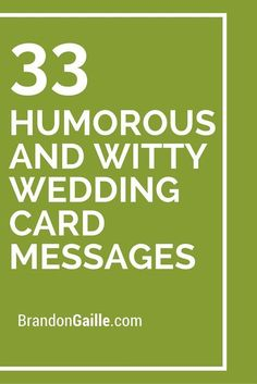 35 Humorous and Witty Wedding Card Messages 33 Humorous and Witty Wedding Card Messages. Wedding Card Writing, Wedding Card Verses, Wedding Shower Cards, Verses For Cards, Wedding Sayings For Cards, Funny Wedding Messages, Wedding Wishes Quotes, Wedding Greetings, Funny Wedding Invitations