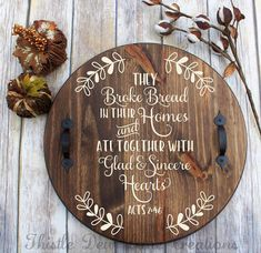 Our beautiful serving tray makes the perfect housewarming, wedding or just because gift. Measuring approximately 18 in diameter, the tray has been stained in a beautiful walnut stain. The quote painted in a soft off-white chalk paint. Two rustic handles are attached to not only add to