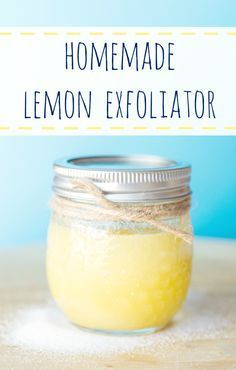 Homemade Lemon Exfoliator.