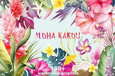 Tropical flowers - Aloha Kakou by Watercolor Nomads on @creativemarket