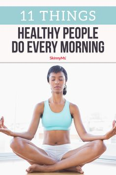 If you want to begin living a healthier lifestyle, begin by applying these 11 Things Healthy People Do Every Morning to your daily routine! lifestyle 11 Things Healthy People Do Every Morning Healthy Lifestyle Motivation, Healthy Lifestyle Tips, Healthy Habits, Healthy Tips, Women Lifestyle, Eating Healthy, Healthy Food, Health And Nutrition, Health And Wellness