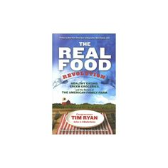 The Real Food Revolution (Hardcover)