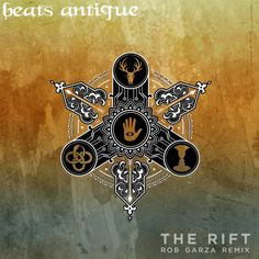 Beats Antique - The Rift (Rob Garza Remix) by Rob Garza [Thievery Corp] - Listen to music