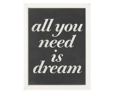 Quadro All You Need Is Dream - 34x44cm