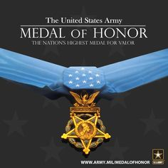 Interesting facts about the U. Army's Medal of Honor. Military Pins, Military Police, Military Veterans, Army Medals, Airborne Ranger, Brothers In Arms, Veterans Memorial, United States Army, Us History