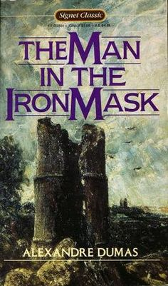 The Man in the Iron Mask by Alexandre Dumas - read along with a history book