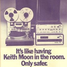 It´s like having Keith Moon in the room . Only safer.