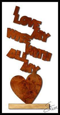 I Love My Wife Scroll Saw Pattern. from Scrollsaw Workshop #wordart #valentinesday #woodworking #love #lovesculpture #freeprintables PDF download (donations appreciated)  #scrollsawpatternsandprojects