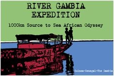 River Gambia Expedition - Source to Sea