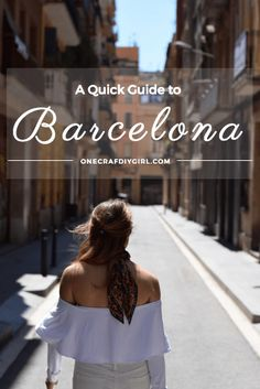 A quick travel guide for 72 hours in barcelona, spain