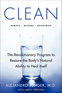 seriously worth it Clean by Alejandro Junger