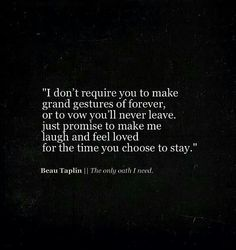 """for the time you chose to stay"""" Think I like this better Words Quotes, Wise Words, Me Quotes, Sayings, Great Quotes, Quotes To Live By, Inspirational Quotes, Pretty Words, Beautiful Words"""