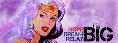 Wonder Woman relay For Life Facebook Cover - amazing designs on here!!