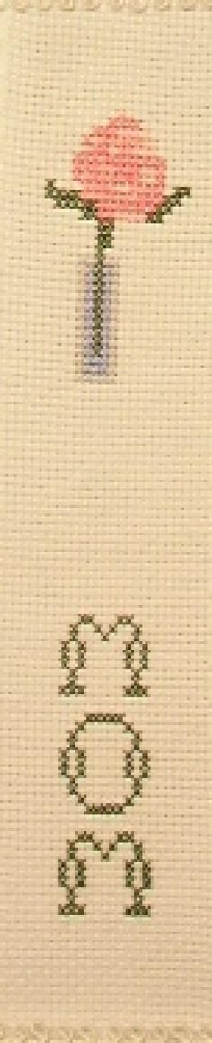 Free Cross Stitch Pattern - Mother's Day Rose Collection: Mom Bookmark, Designed and Stitched by Connie G. Barwick