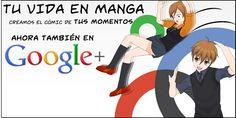 Tu Vida en Manga en Google+