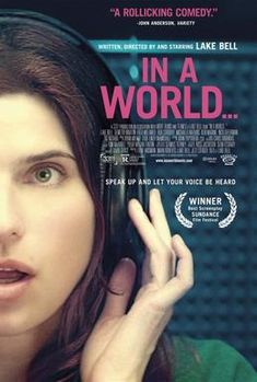 In a World. Directed by Lake Bell. Starring Lake Bell, Jeff Garlin, Fred Melamed, and Demetri Martin. Lake Bell and Demetri Martin are a fantastically and hilariously awkward duo and I mean that in the best way possible. Lake Bell, Demetri Martin, Love Movie, Movie Tv, Movie List, Movie Club, Image Internet, Best Screenplay, World Movies