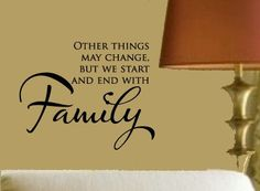 Start & End with FAMILY Home Vinyl Wall sayings lettering Decal. $19.99, via Etsy.