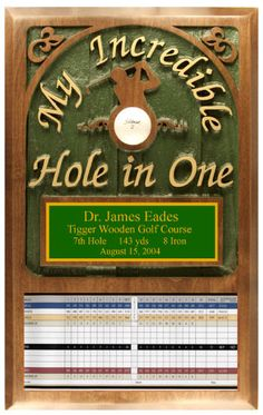 Northwest Gifts - My Incredible Hole in One Plaque - Premium Sandblasted Wood. Sandblasted in relief, painted by hand, and personalized with a custom engraved name plate. Made and personalized in the USA. Engraved Name Plates, Engraved Gifts, Gifts For Golfers, Golf Gifts, Sandblasted Wood, Trophy Plaques, Golf Trophies, Hole In One, Baby Design