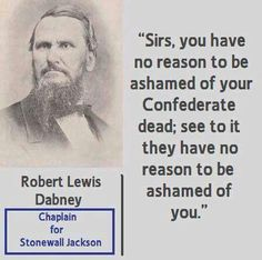 Stand up for our ancestors, stand up for the Constitution and all they fought for, even if you stand alone. Confederate States Of America, Confederate Flag, America Civil War, Southern Heritage, Southern Pride, Civil War Quotes, Stonewall Jackson, Family History, Civil Wars
