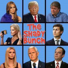 The Shady Bunch #TrumpAdmin