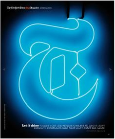 The New York Times T magazine New York Times News, New York Times Magazine, Ny Times, T Magazine, Magazine Design, Magazine Covers, Ny Style, Let It Shine, Letter T