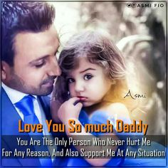 Love you papa ♥♥ Father Love Quotes, Dad Quotes From Daughter, Love My Parents Quotes, My Father's Daughter, Mom And Dad Quotes, I Love My Parents, Fathers Love, Sister Quotes, Daddy Quotes