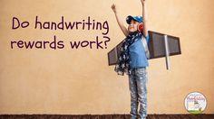 Do handwriting rewards work?