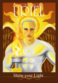 Archangel Uriel by Vectraits Archangel Azrael, Nothing To Fear, Shine Your Light, Divine Light, Very Scary, Spiritual Awakening, Witchcraft, Mother Nature, Chakra