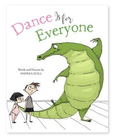 Take a look at this Dance is for Everyone Hardcover today!