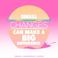 Small Changes | The Body Department #fitspiration