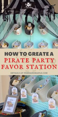 "Create a DIY ""Treasure Cove"" Favor Station filled with loot for the perfect Pirate-themed Party for kids with step-by-step instructions! Get details and more Pirate Party inspiration now at fernandmaple.com."