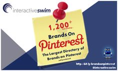 Directory of 1200+ Brands on Pinterest - from @InteractiveSwim where they took months to curate this list