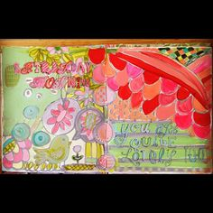 "Art journal pages say ""Saturday morning you are quite lovely too"", a continuation of last nights thoughts about Friday. by pam garrison, via Flickr"