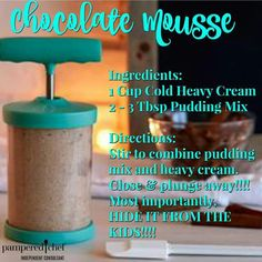 Whipped Cream Maker chocolate mousse https://www.pamperedchef.com/pws/kimpierce